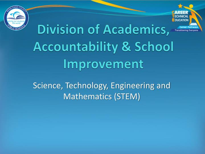 Division of Academics, Accountability & School Improvement