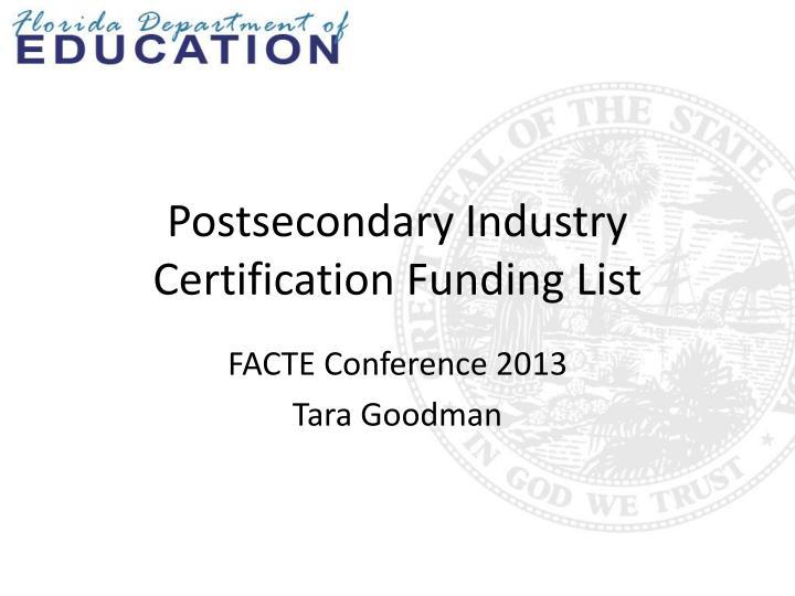Postsecondary Industry Certification Funding List