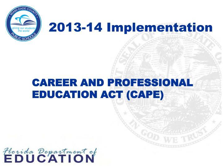 2013-14 Implementation