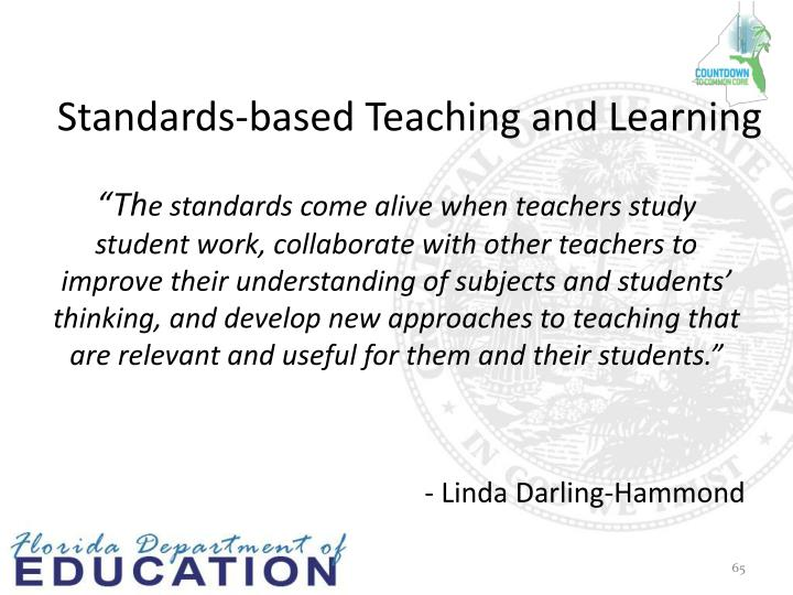 Standards-based Teaching and Learning