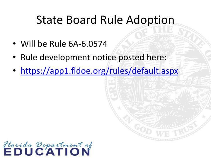 State Board Rule Adoption