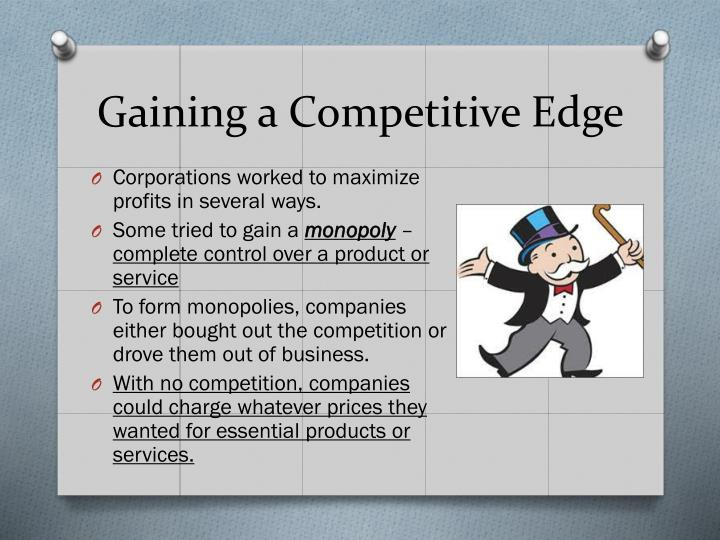 Gaining a Competitive Edge
