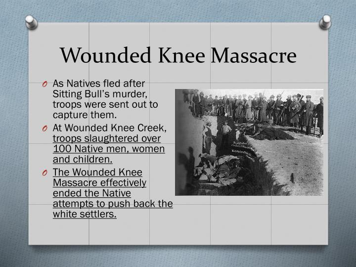 Wounded Knee Massacre