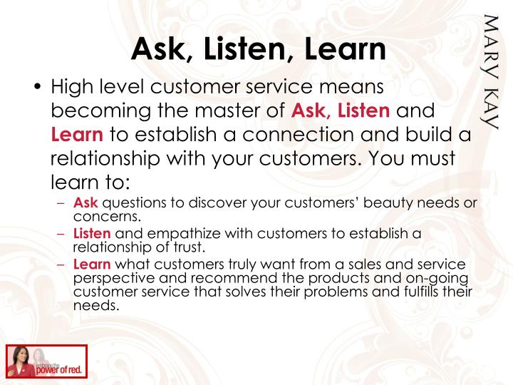 Ask, Listen, Learn