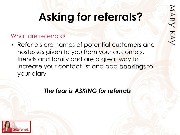 Asking for referrals?