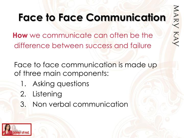 Face to Face Communication