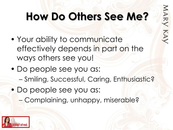 How Do Others See Me?