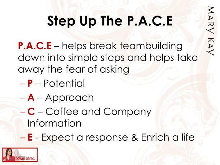 Step Up The P.A.C.E