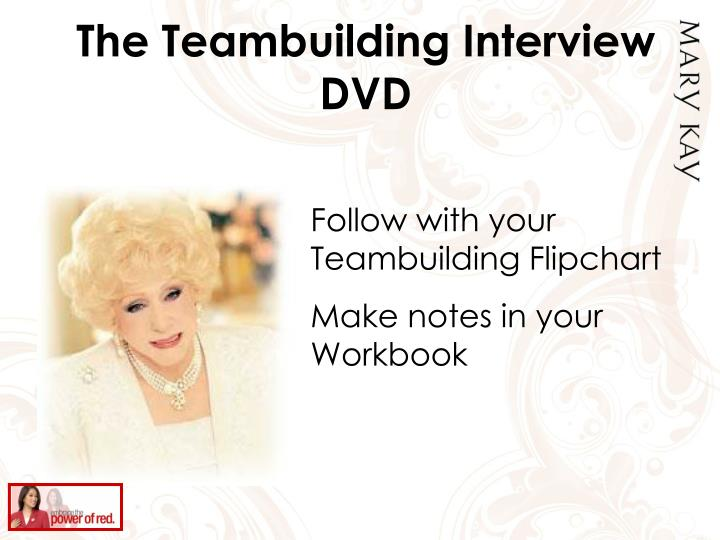 The Teambuilding Interview DVD