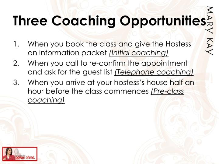 Three Coaching Opportunities