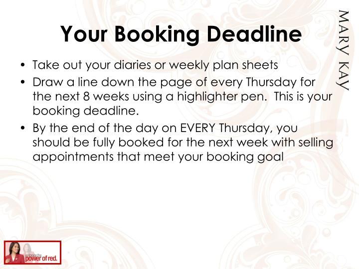 Your Booking Deadline