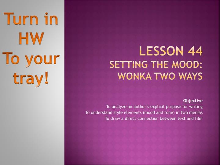 lesson 44 setting the mood wonka two ways n.