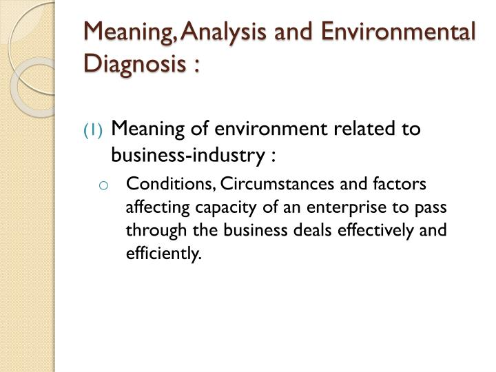 Meaning, Analysis and Environmental Diagnosis :