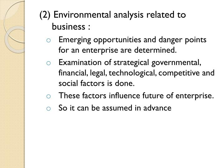 (2) Environmental analysis related to business :