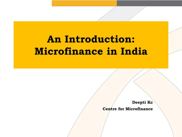 an introduction microfinance in india n.