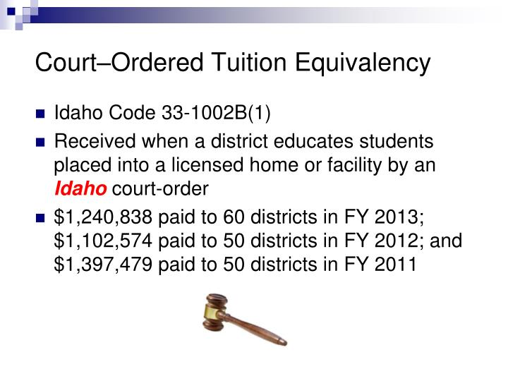 Court–Ordered Tuition Equivalency
