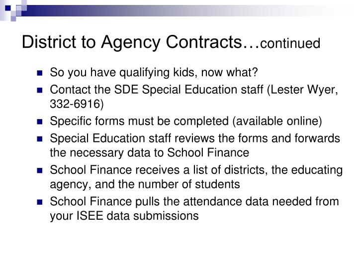District to Agency Contracts…