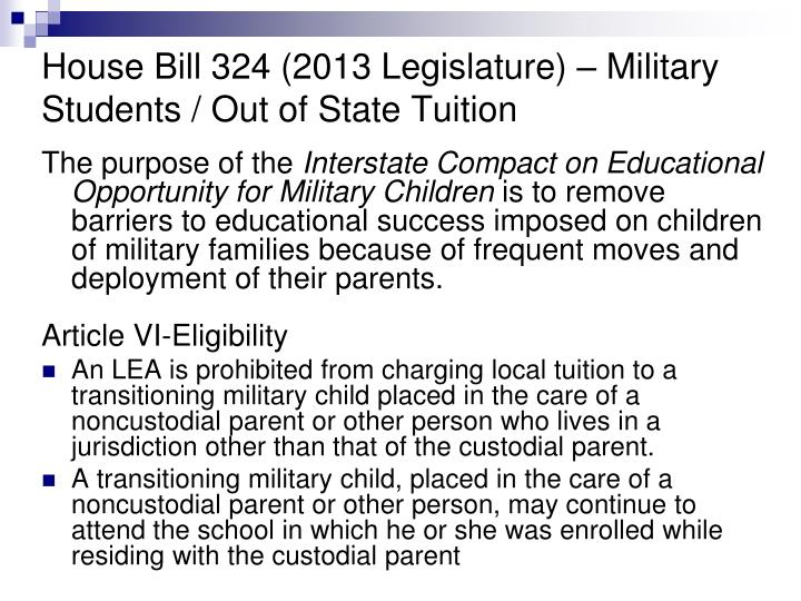 House Bill 324 (2013 Legislature) – Military Students / Out of State Tuition