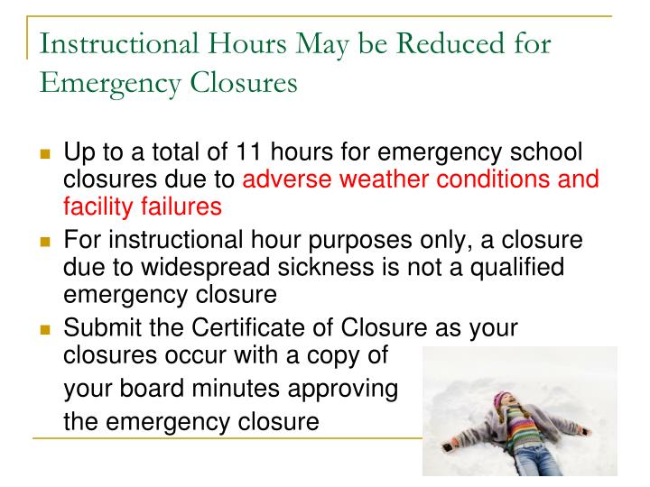Instructional Hours May be Reduced for Emergency Closures
