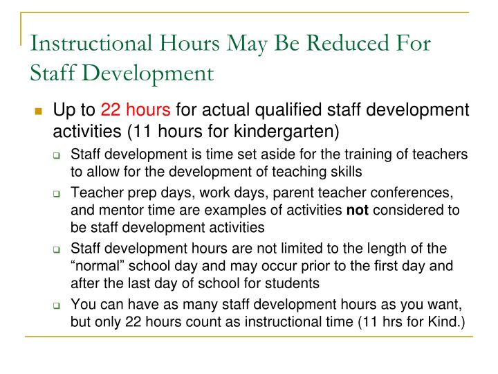 Instructional Hours May Be Reduced For Staff Development