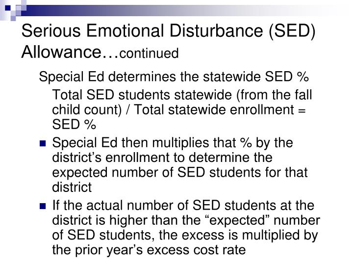 Serious Emotional Disturbance (SED) Allowance…