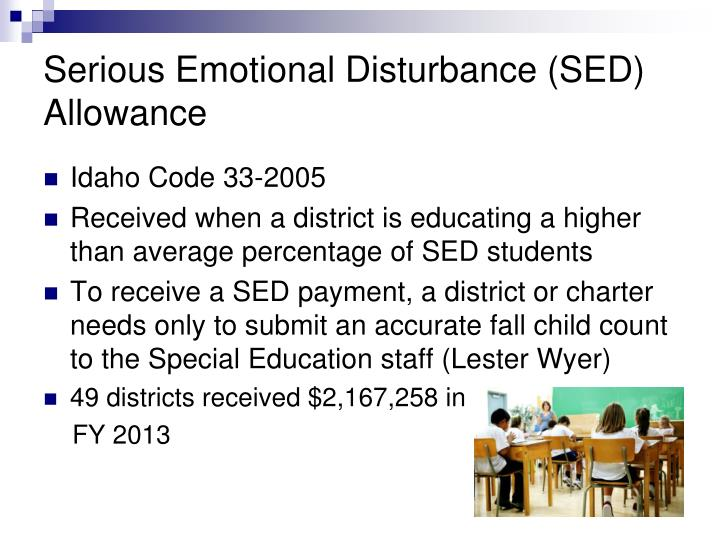 Serious Emotional Disturbance (SED) Allowance