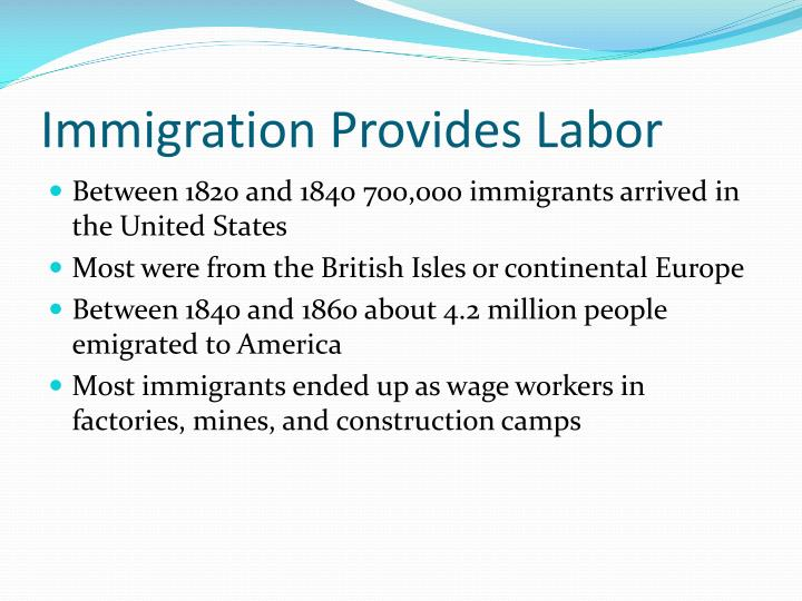 Immigration Provides Labor