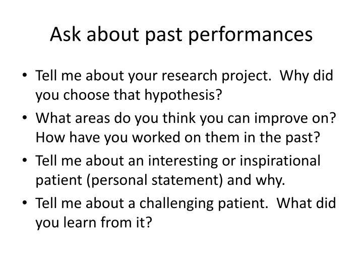Ask about past performances