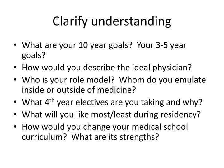 Clarify understanding