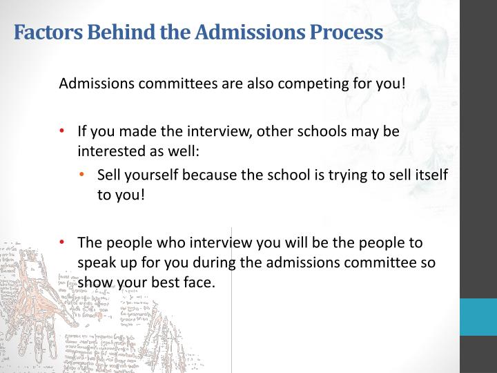 Factors Behind the Admissions Process