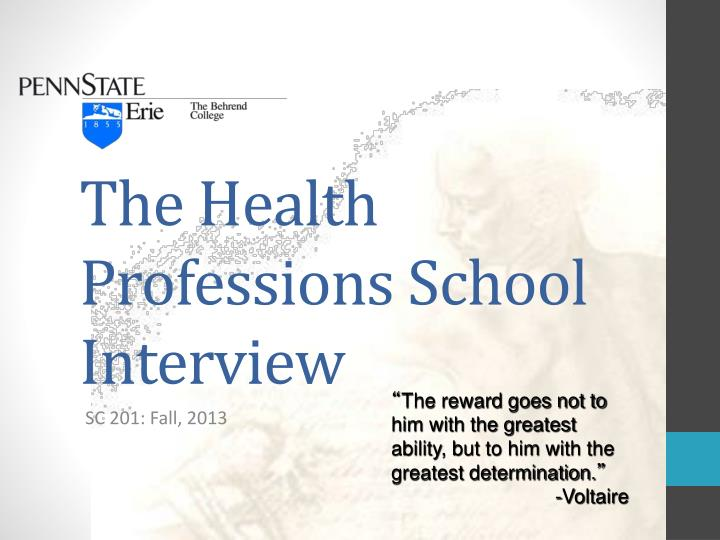 The health professions school interview