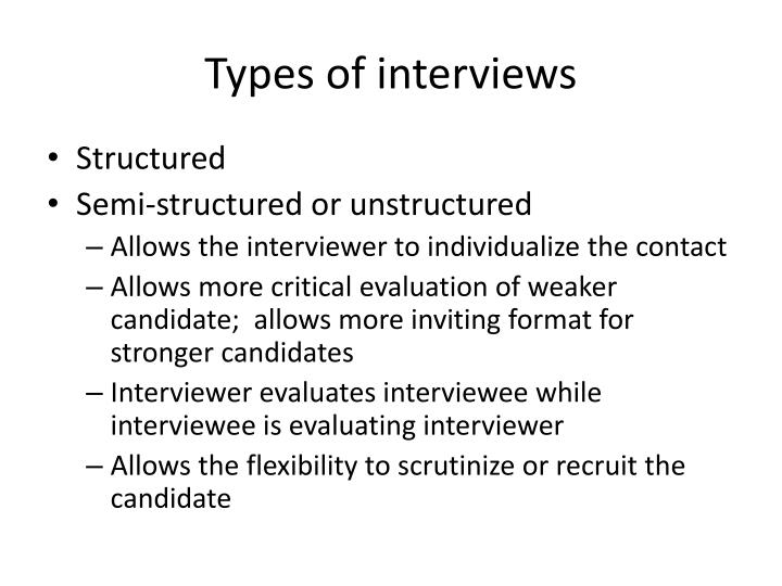 Types of interviews