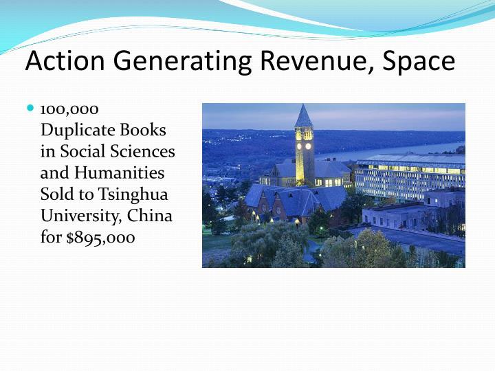 Action Generating Revenue, Space