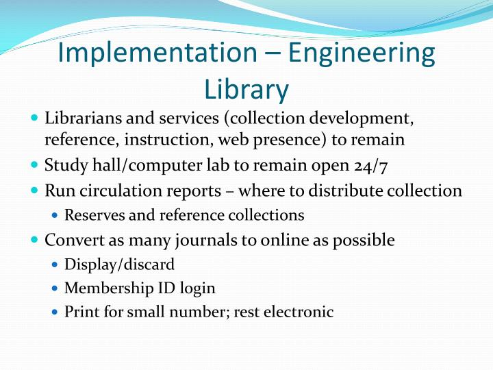 Implementation – Engineering Library