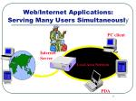 web internet applications serving many users simultaneousl y