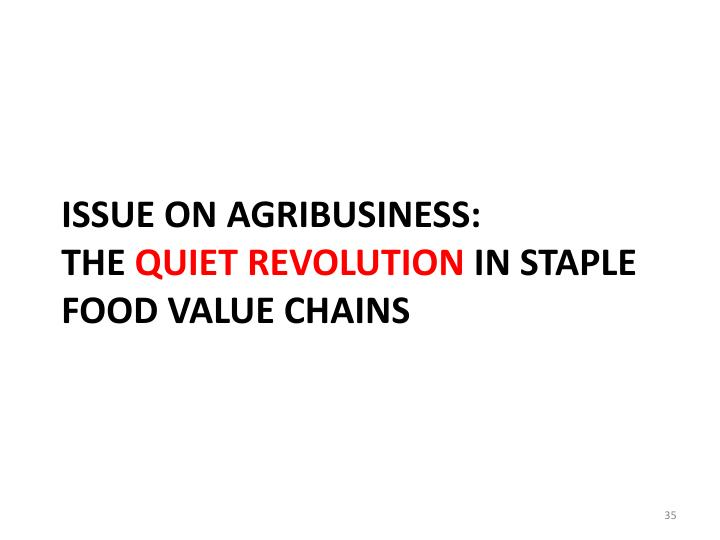 Issue on agribusiness: