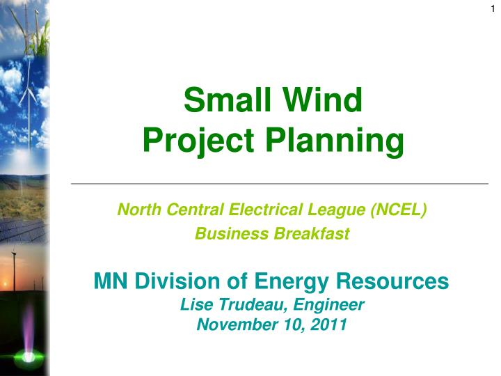 Small wind project planning