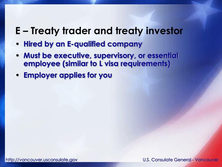 E – Treaty trader and treaty investor