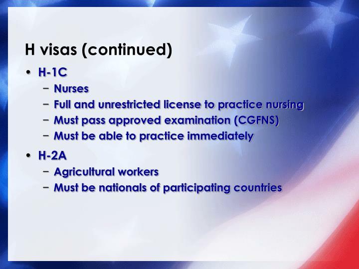 H visas (continued)