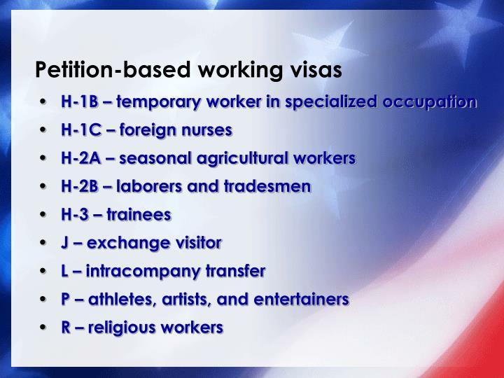 Petition-based working visas