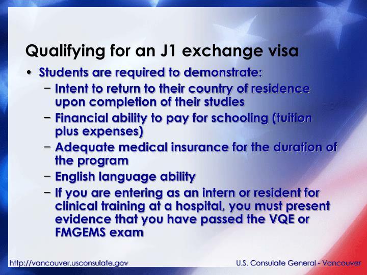 Qualifying for an J1 exchange visa