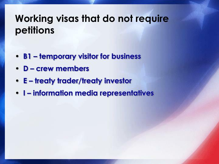 Working visas that do not require petitions