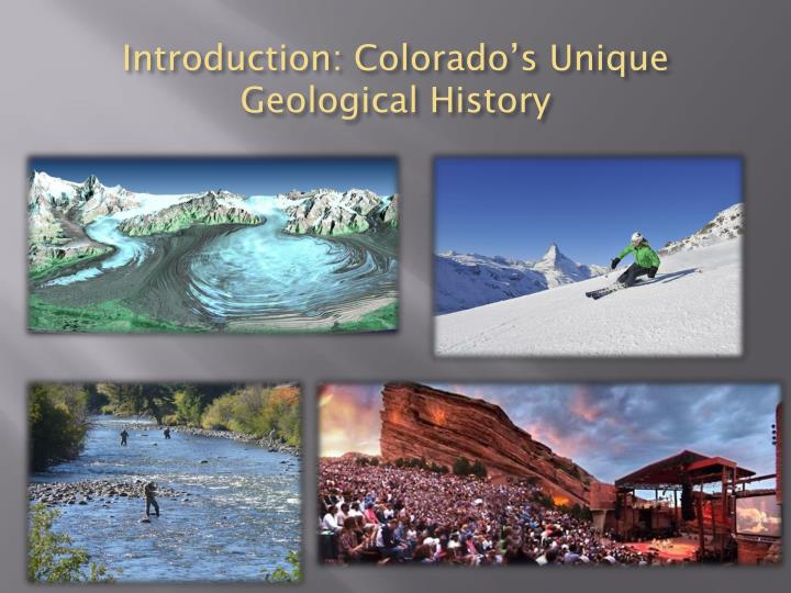 Introduction colorado s unique geological history
