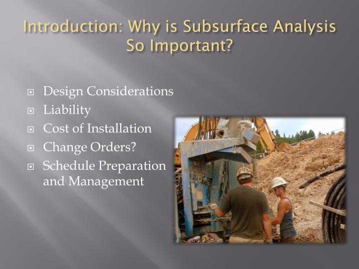 Introduction: Why is Subsurface Analysis So Important?