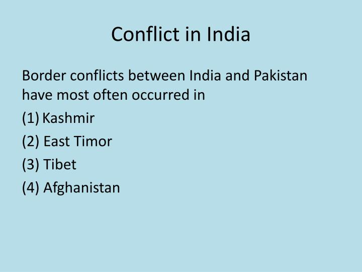Conflict in India