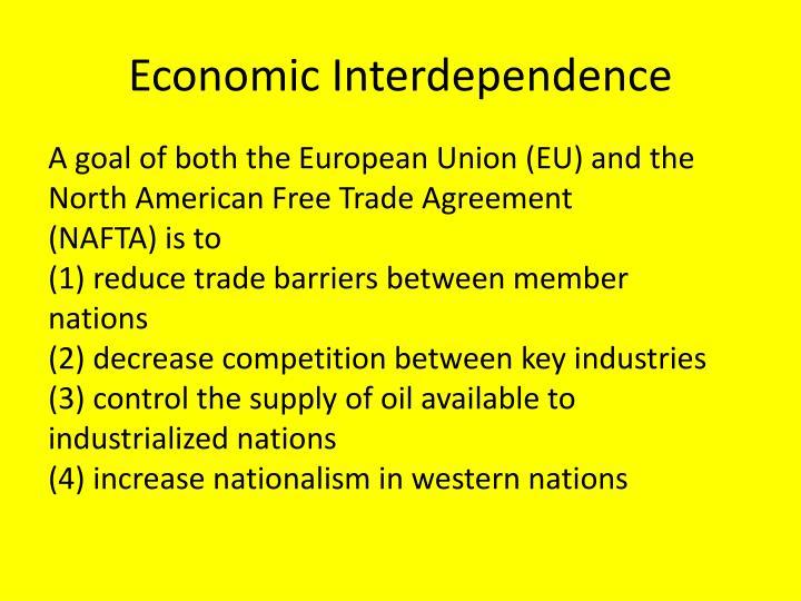 Economic Interdependence