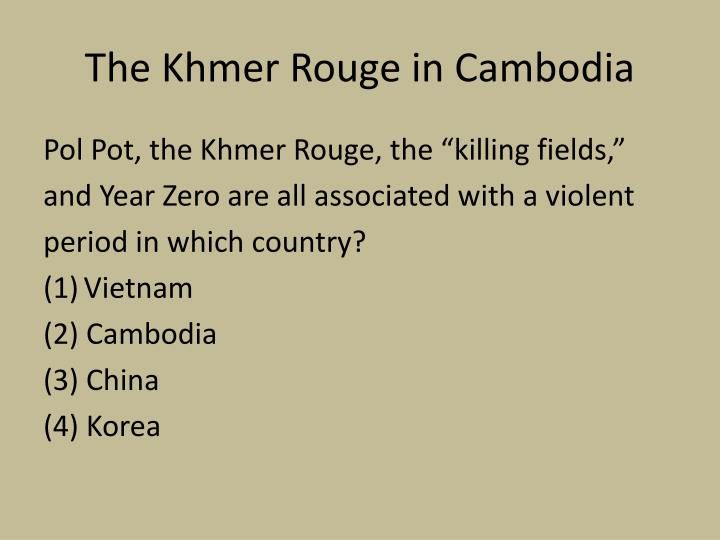 The Khmer Rouge in Cambodia