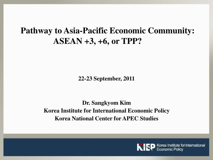pathway to asia pacific economic community asean 3 6 or tpp n.