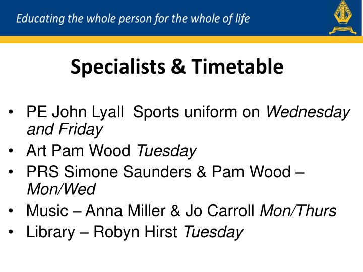 Specialists & Timetable