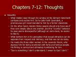 chapters 7 12 thoughts4